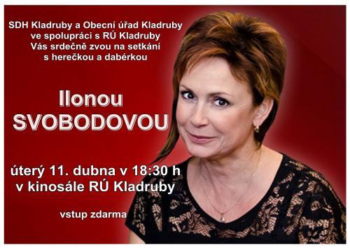Setkání s herečkou Ilonou Svobodovou v Kladrubech 12.04.2017
